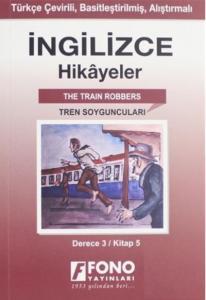 İngilizce Hikayeler-Tren Soyguncuları-Derece 3-Kitap 5
