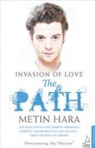 Invasıon Of Love-The Path