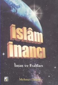 İslam İnancı-İman ve Esasları