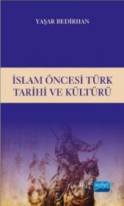 İslam Öncesi Türk Tarihi ve Kültürü