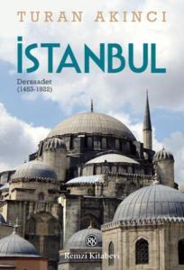 İstanbul-Dersaadet 1453-1922