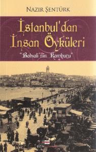 """İstanbul'dan İnsan Öyküleri """"Babıali'nin Kamburu"""""""