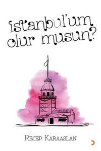 İstanbulum Olur Musun