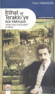 İttihat ve Terakkiye Açık Mektuplar Türkiye Nasıl Kurtarılabilir ve İzahlar