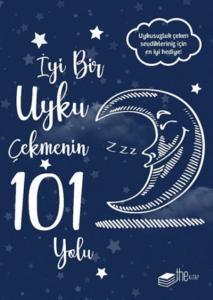 İyi Bir Uyku Çekmenin 101 Yolu