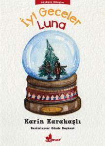 İyi Geceler Luna Büyüyen Kitaplar Dizisi-2