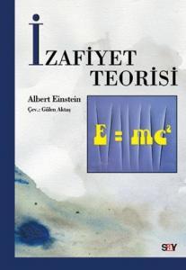 İzafiyet Teorisi (E=mc2)