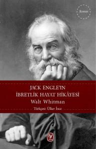 Jack Engle'ın İbretlik Hayat Hikayesi