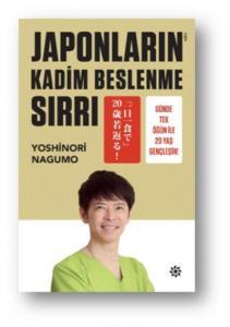 Japonların Kadim Beslenme Sırrı