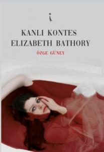 Kanlı Kontes-Elizabeth Bathory