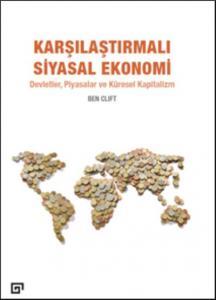 Karşılaştırmalı Siyasal Ekonomi-Devletler Piyasalar ve Küresel Kapitalizm