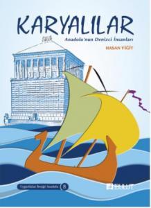 Karyalılar-Anadolunun Denizci İnsanları