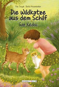 Die wild Katze aus dem Schilf / Saz Kedisi