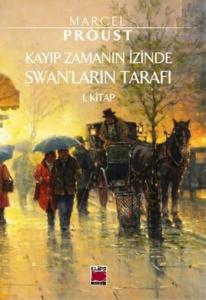 Kayıp Zamanın İzinde-Swanlar'ın Tarafı 1. Kitap