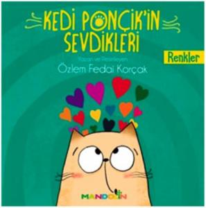 Kedi Ponçik'in Sevdikleri- Renkler