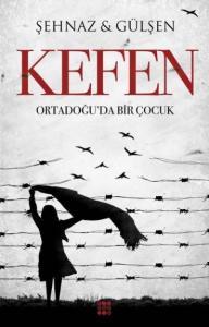 Kefen-Ortadoğuda Bir Çocuk