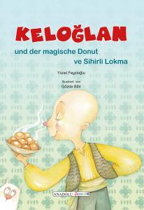 Keloglan und der magische Donut / Keloğlan ve Sihirli Lokma