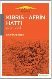 Kıbrıs-Afrin Hattı 1192-2018