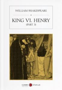 King VI. Henry-Part 3