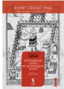 Kısas-ı Enbiya ve Tevarih-i Hulefa 1-Peygamberler Tarihi ve Hz. Muhammed'in (s.a.v.) Hayat