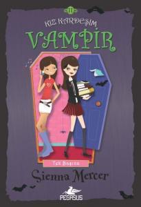 Kız Kardeşim Vampir 11- Tek Başına