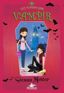 Kız Kardeşim Vampir 13-Çifte Bela