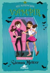 Kız Kardeşim Vampir 9 -İkizlerin Dansı