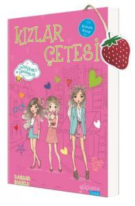 Kızlar Çetesi - Vazgeçilmez Arkadaşlar (Kokulu Kitap)