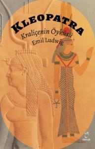 Kleopatra-Kraliçenin Öyküsü