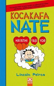 Kocakafa Nate-7 : Hayatını Yaşıyor