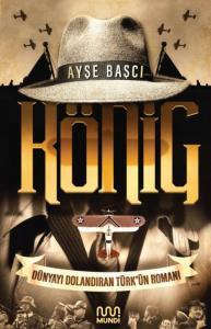 König-Dünyayı Dolandıran Türkün Romanı