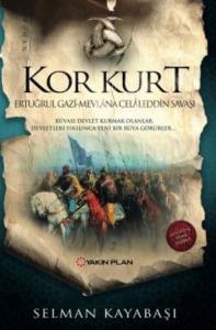 Kor Kurt-Ertuğrul Gazi Mevlana Celaleddin Savaşı