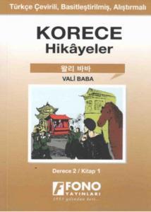 Korece-Türkçe Hikayeler (Derece-2/Kitap-1) : Vali Baba