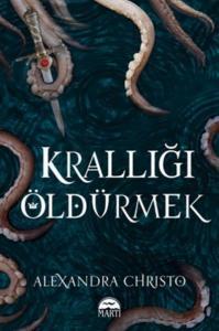 Krallığı Öldürmek-K. Kapak