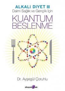 Kuantum Beslenme-Alkali Diyet III