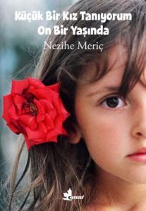 Küçük Bir Kız Tanıyorum On Bir Yaşında