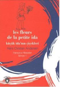 Küçük İdanın Çiçekleri Fransızca Hikayeler Seviye 1
