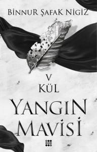 Kül-Yangin Mavisi Serisi V