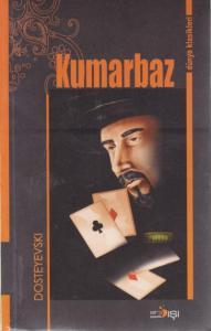 Kumarbaz-Dünya Klasikleri