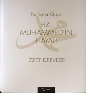 Kurana Göre Hz. Muhammed'in Hayatı - Ciltli