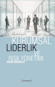 Kurumsal Liderlik ve Risk