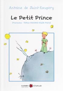 Le Petit Prince Fransızca-Türkçe Sözlüklü Küçük Prens