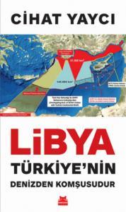 Libya Türkiyenin Denizden Komşusudur