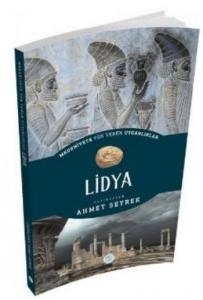Lidya - Medeniyete Yön Veren Uygarlıklar