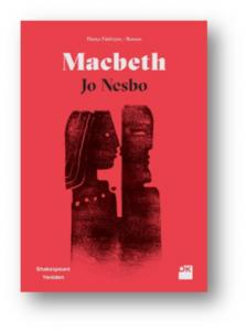 Macbeth - Shakespeare Yeniden