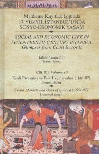 Mahkeme Kayıtları Işığında 17.Yüzyıl İstanbulunda Sosyo-Ekonomik Yaşam Cilt:10