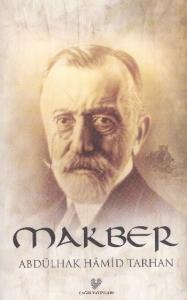 Makber (Osmanlı Türkçesi Aslı ile Birlikte)