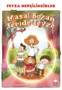 Masal Bozan Feride Teyze