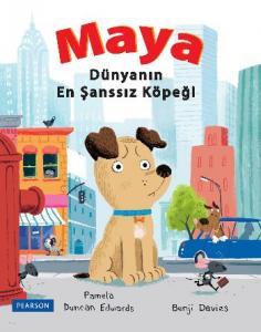 Maya  Dünyanın En Şansız Köpeği