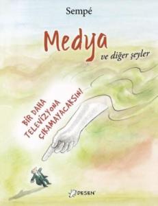 Medya ve Diğer Şeyler
